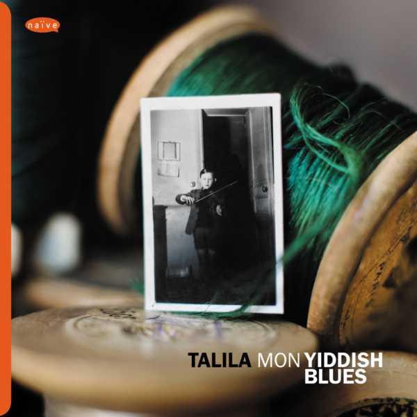 Talila - Mon Yiddish blues