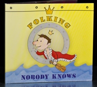 Nobody Knows - Folking