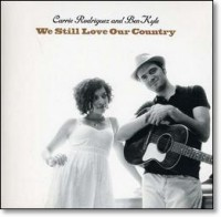 Carrie Rodriguez and Ben Kyle