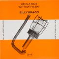 Billy Bragg - <em>Life's a riot with Spy vs Spy</em>