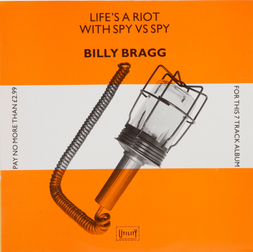 Billy Bragg - Life's a riot with spy vs. spy