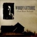 Woody Guthrie - <em>Dust Bowl Ballads</em>