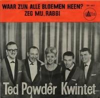 Ted Powder Kwintet-Waar zijn alle bloemen heen