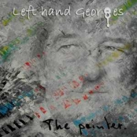 Left Hand Georges - The painter