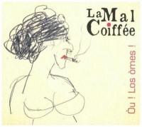 La Mal Coiffee