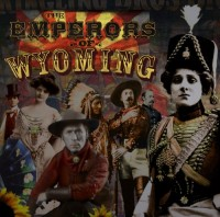 Emperors of Wyoming