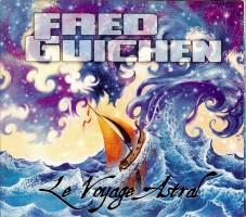 Fred Guichen - voyage astral