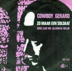 Cowboy Gerard - Zomaar een soldaat