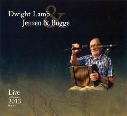 Dwight Lamb, Jensen & Bugge