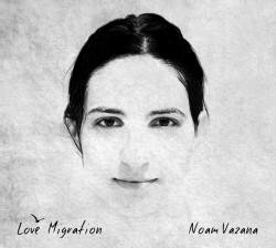 Noam Vazana - Love migration