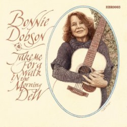 Bonnie Dobson - Take me for a walk