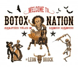 Leon Brock - Botox Nation
