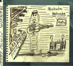 Malcolm Holcombe - Pitiful blues