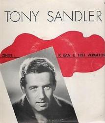 Tony Sandler - Ik kan u niet vergeten