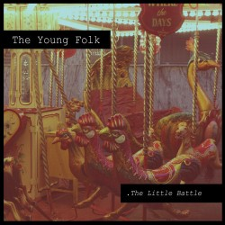 the.young_.folk_.the_.little.battle