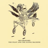 Ben-Bedford-The-Pilot-And-The-Flying-Machine-940x940