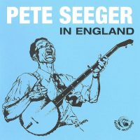 Pete Seeger England