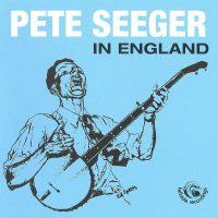 Pete Seeger England