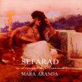 Mara Aranda, ambassadrice van de Sefardische muziektradities